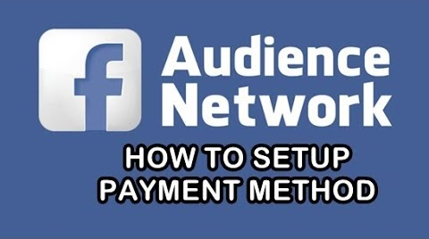 Photo of How to Setup Facebook Audience Network Payout Method